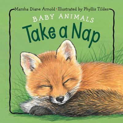 Image for Baby Animals Take a Nap