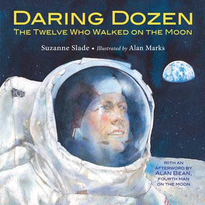 Image for DARING DOZEN: THE TWELVE WHO WALKED ON THE MOON