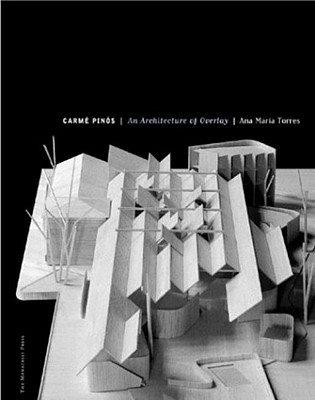 Image for Carme Pinos: An Architecture of Overlay