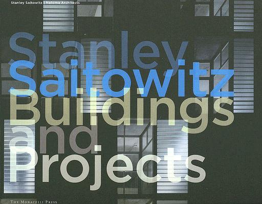 Image for Stanley Saitowitz: Buildings and Projects