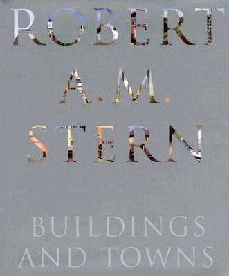 Image for Robert A. M. Stern: Buildings and Towns