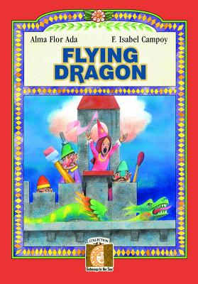 Image for Flying Dragons (Gateways to the Sun Series) (Gateways to the Sun/ Puertas al sol)