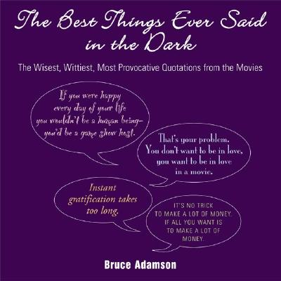 Image for BEST THINGS EVER SAID IN THE DARK