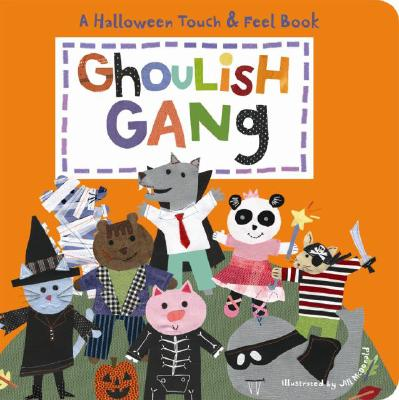 Image for Ghoulish Gang: A Halloween Touch & Feel Book (Halloween Touch & Feel Books)