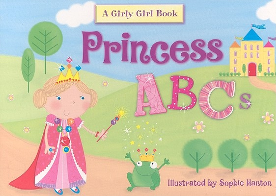 Image for Princess ABC's (Girly Girl Books)