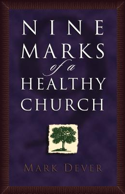 Image for Nine Marks of a Healthy Church