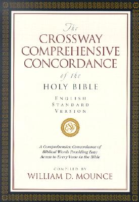 Image for The Crossway Comprehensive Concordance of the Holy Bible, English Standard Version (A Comprehensive Concordance of Biblical Words Providing Easy Access to Every Verse in the Bible)