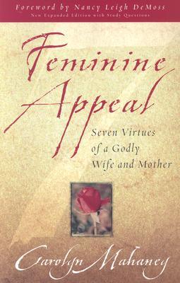 Feminine Appeal, Carolyn Mahaney