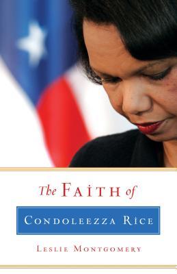Image for The Faith of Condoleezza Rice