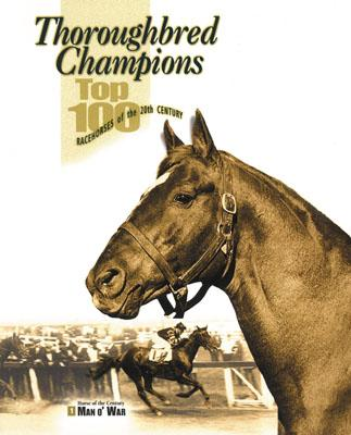 Image for Thoroughbred Champions: Top 100 Racehorses of the 20th Century