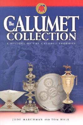 Image for The Calumet Collection: A History of the Calumet Trophies