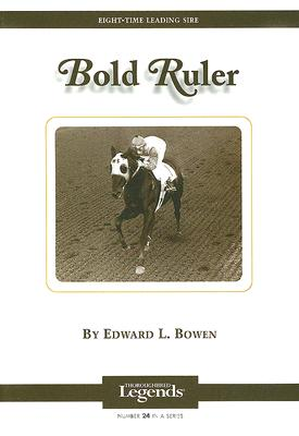 Image for Bold Ruler  Thoroughbred Legends