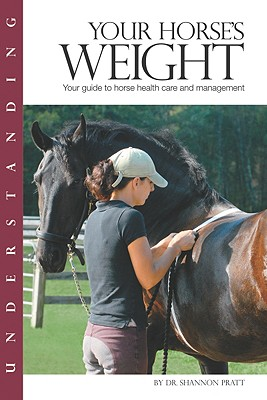 Image for Understanding Your Horse's Weight (Horse Health Care Library)