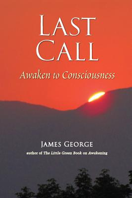 Image for Last Call: Awaken to Consciousness