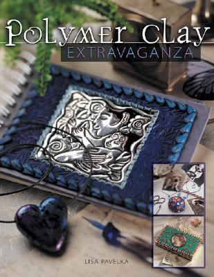 Image for Polymer Clay Extravaganza
