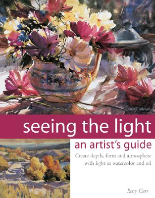 Image for Seeing the Light: An Artist's Guide