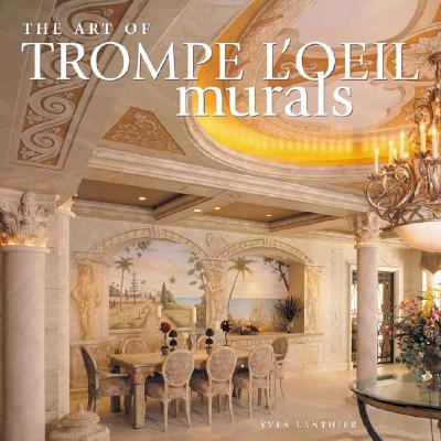 Image for The Art of Trompe L'oeil Murals
