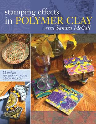 Image for Stamping Effects in Polymer Clay With Sandra McCall