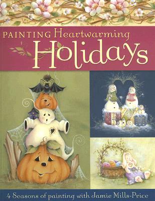 Painting Heartwarming Holidays, Jamie Mills-Price