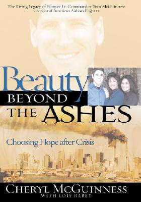 Image for Beauty Beyond the Ashes: Choosing Hope After Crisis