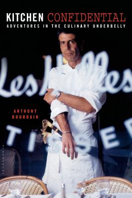 Image for KITCHEN CONFIDENTIAL Adventures in the Culinary Underbelly