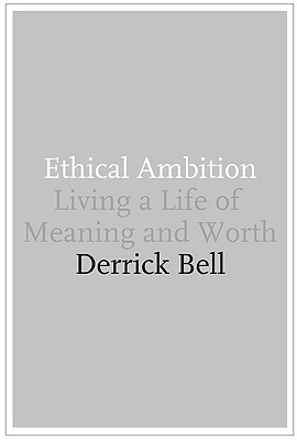 Image for Ethical Ambition: Living a Life of Meaning and Worth