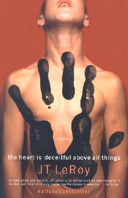 The Heart is Deceitful Above All Things, Leroy, J. T.