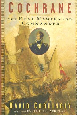 Image for Cochrane: The Real Master and Commander