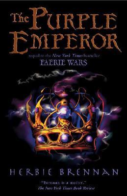 The Purple Emperor (The Faerie Wars Chronicles), Herbie Brennan