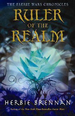 Image for Ruler of the Realm (The Faerie Wars Chronicles)