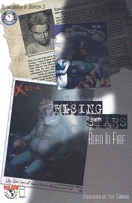 Image for Rising Stars : Born In Fire (Vol. 1)