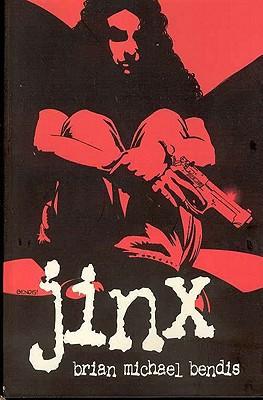 Jinx: The Definitive Collection, Brian Michael Bendis