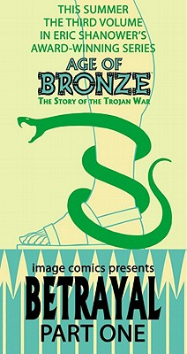Image for Age of Bronze, Vol. 3: Betrayal, Part 1