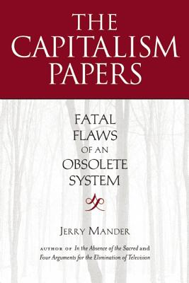 Image for The Capitalism Papers: Fatal Flaws of an Obsolete System