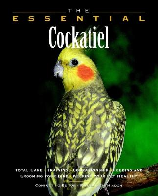 Image for The Essential Cockatiel (Essential (Howell))
