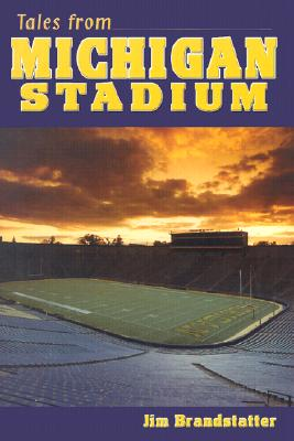 Image for Tales from Michigan Stadium