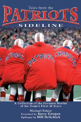 Image for TALES FROM THE PATRIOTS SIDELINE