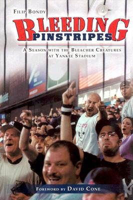 Image for BLEEDING PINSTRIPES: A SEASON WITH THE Y