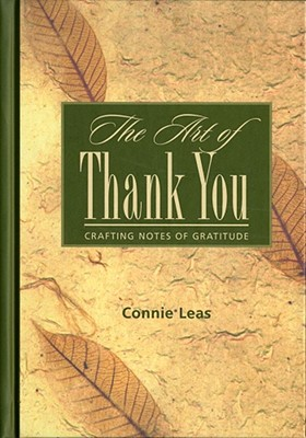 Image for Art of Thank You Crafting Notes of Gratitude