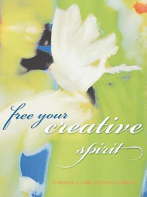 Image for Free Your Creative Spirit