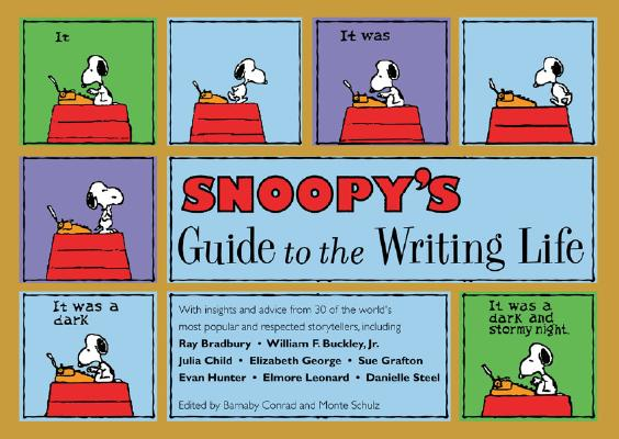 Image for Snoopy's Guide to the Writing Life  **SIGNED by 4 Authors, 1st Ed. /1st Printing**