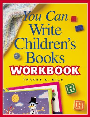 Image for You Can Write Children's Books Workbook