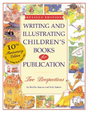 Image for Writing and Illustrating Children's Books for Publication (Writing & Illustrating Children's Books for Publication)