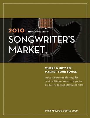 Songwriter's Market 2010, Writer's Digest Books