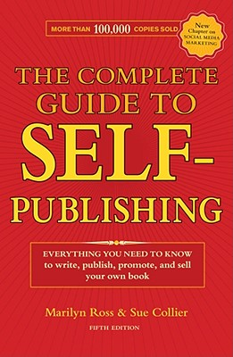 Image for COMPLETE GUIDE TO SELF-PUBLISHING, THE FIFTH EDITION