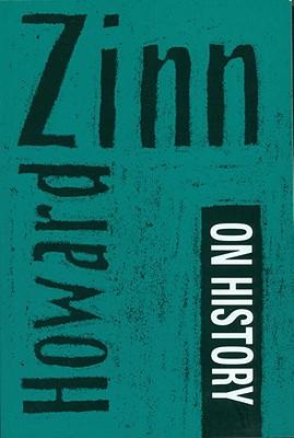 Howard Zinn on History, Zinn, Howard