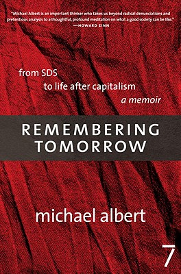 Image for Remembering Tomorrow: From SDS to Life After Capitalism