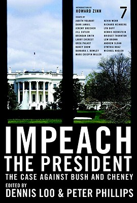 Image for Impeach the President: The Case Against Bush and Cheney