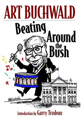 Image for Beating Around the Bush: (Art Buchwald)