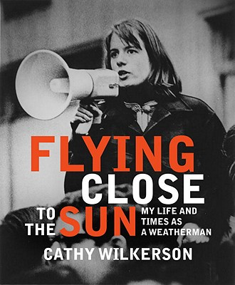 Flying Close to the Sun: My Life and Times as a Weatherman, Wilkerson, Cathy